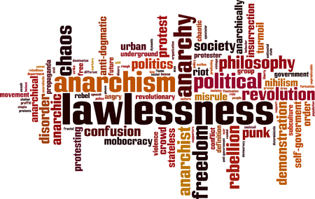 stateless: Lawlessness word cloud concept. Vector illustration Illustration