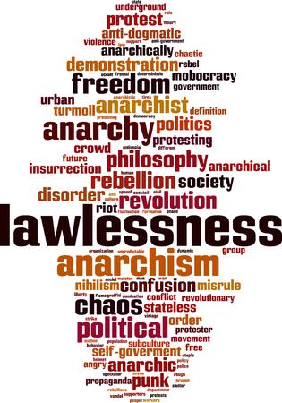 Lawlessness word cloud concept. Vector illustration Иллюстрация