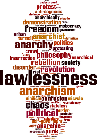 Lawlessness word cloud concept. Vector illustration Illustration