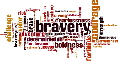Bravery word cloud concept. Vector illustration
