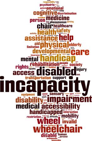 incapacity: Incapacity word cloud concept. Vector illustration