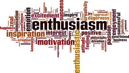 Enthusiasm word cloud concept. Vector illustration