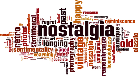 Nostalgia word cloud concept.