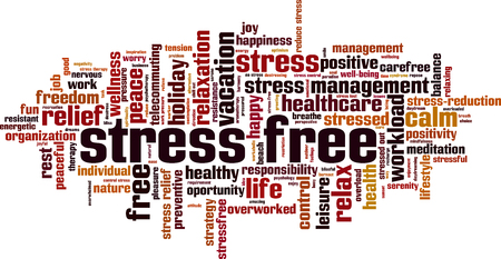 Stress free word cloud concept. Vector illustration