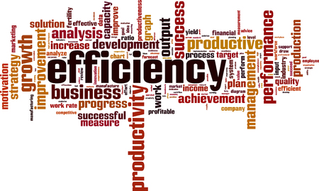 Efficiency word cloud concept illustration.