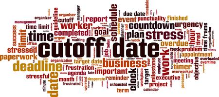 Cutoff date word cloud concept. Vector illustration