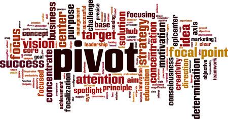 Pivot word cloud concept. Vector illustration Illustration
