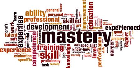 Mastery word cloud concept. Vector illustration Vectores