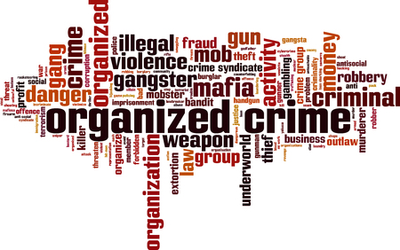 Organized crime word cloud concept. Vector illustration Ilustrace