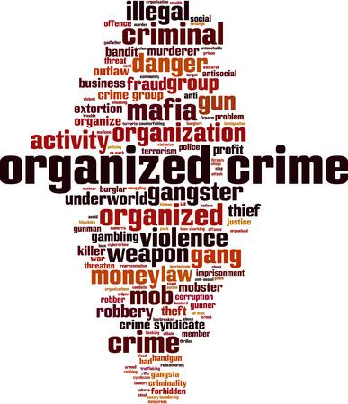 Organized crime word cloud concept. Vector illustration Illustration