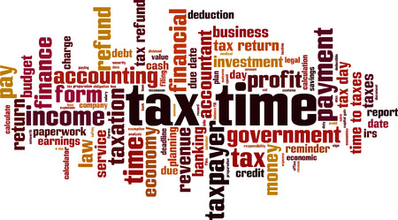 Tax time word cloud concept. Vector illustration