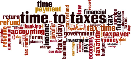 Time to taxes word cloud concept. Vector illustration Illustration