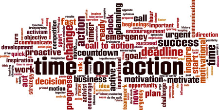 Time for action word cloud concept. Vector illustration