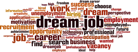 Dream job cloud concept. Collage made of words about dream job. Vector illustration Vector Illustratie