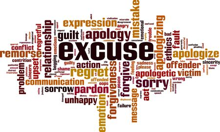 Excuse word cloud concept. Collage made of words about excuse. Vector illustration