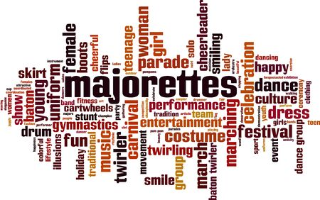 Majorettes word cloud concept. Collage made of words about majorettes. Vector illustration Ilustracja