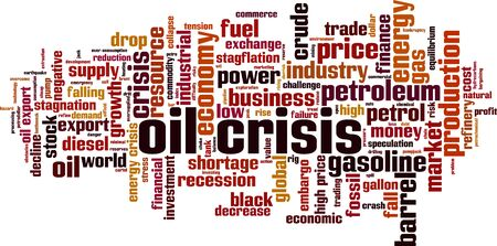 Oil crisis word cloud concept. Collage made of words about oil crisis. Vector illustration