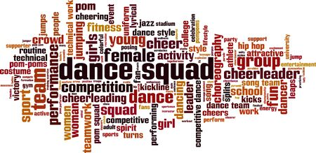 Dance squad word cloud concept. Collage made of words about dance squad. Vector illustration