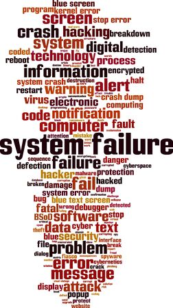 System failure word cloud concept. Collage made of words about system failure. Vector illustration