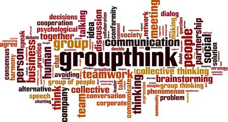 Groupthink word cloud concept. Collage made of words about groupthink. Vector illustration
