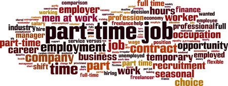Part-time job word cloud concept. Collage made of words about part-time job. Vector illustration