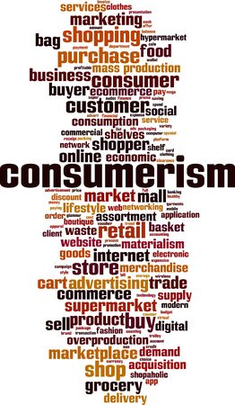 Consumerism word cloud concept. Collage made of words about consumerism. Vector illustration