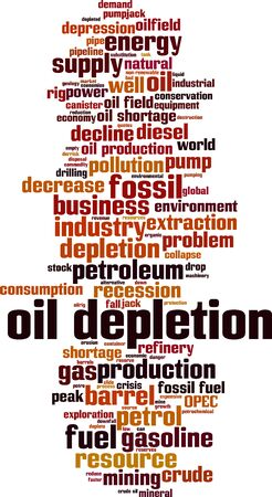 Oil depletion word cloud concept. Collage made of words about oil depletion. Vector illustration