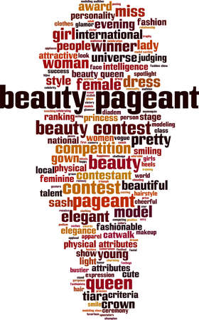 Beauty pageant word cloud concept. Collage made of words about beauty pageant. Vector illustration