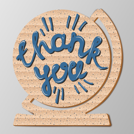 globe hand: Inscription Thank you  on cardboard globe, hand drawn lettering, vector