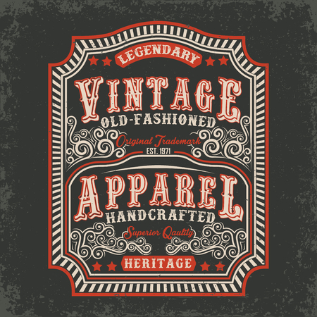 tee shirt: vintage label of old-fashioned handcrafted apparel, Tee shirt print design, vector Illustration