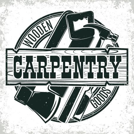 Vintage woodworking logo design,  grange print stamp, creative carpentry typography emblem, Vector