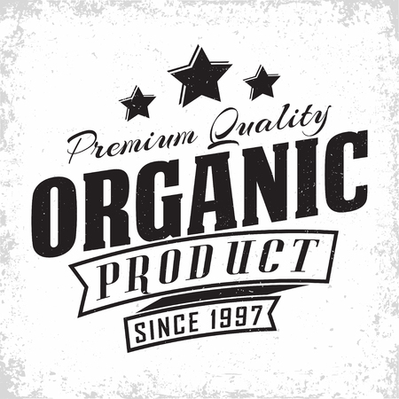 Organic products vintage label design, natural products  emblem, grange print stamp, organic productions typography emblem, Vector