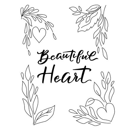 Vector inscription - beautiful heart - in a frame of contour leaves, on a white background. For the design of cards, invitations, holiday greetings, prints on clothes  イラスト・ベクター素材