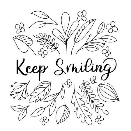 Image avec l'inscription - gardez le sourire, décoré de feuilles sur fond blanc. Pour la conception de cartes postales, impressions sur couvertures de cahiers, téléphones, t-shirts Vecteurs