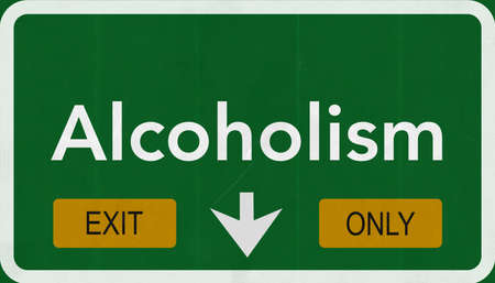 alcoholism: Alcoholism Highway Road Sign Exit Only Concept