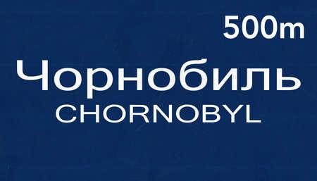 Chornobyl Chernobyl  Ukraine  Highway Road Sign