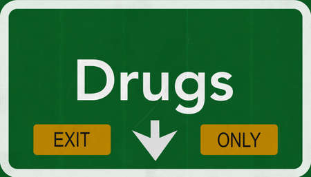 Drugs Highway Road Sign Exit Only Concept