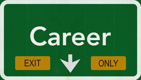 and only: Career Highway Road Sign Exit Only Concept