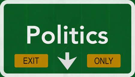 politics: Politics Highway Road Sign Exit Only Concept Stock Photo