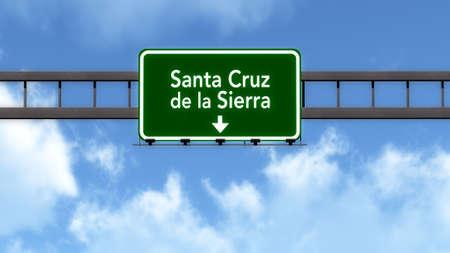 Santa Cruz De La Sierra Bolivia Highway Road Sign