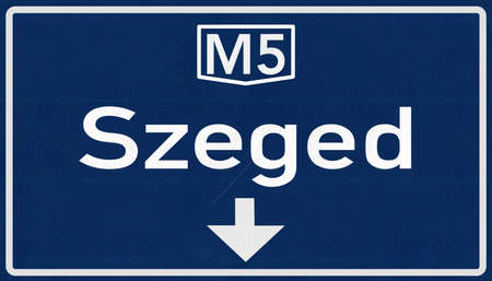 szeged: Szeged Hungary Highway Road Sign Stock Photo