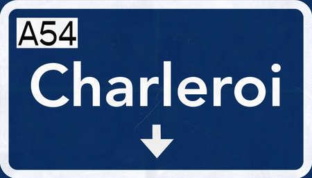 Charleroi Belgium Highway Road Sign