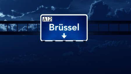 brussel: Brussel Belgium Highway Road Sign at Night 3D artwork Stock Photo
