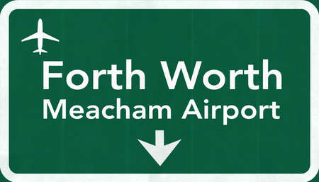 forth: Forth Worth Meacham USA International Airport Highway Road Sign 2D Illustration Texture, background, element Stock Photo