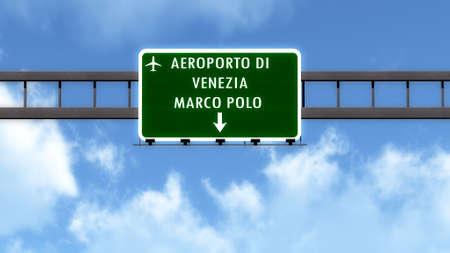 tessera: Venezia Italy Airport Highway Road Sign 3D Illustration Stock Photo