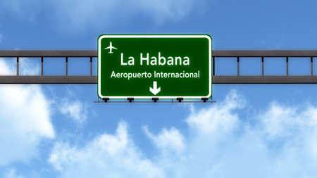 havana cuba: Havana Cuba Airport Highway Road Sign 3D Illustration