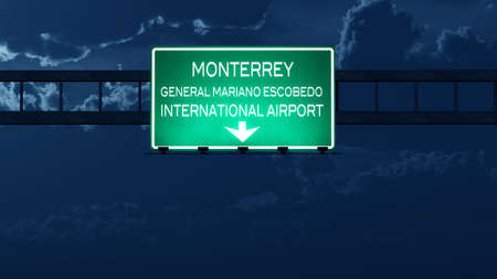 mariano: Monterrey Mexico Airport Highway Road Sign at Night 3D Illustration