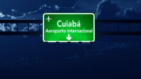 nightfall: Cuiaba Brazil Airport Highway Road Sign 3D Illustration at Night Stock Photo