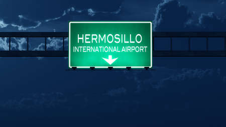ignacio: Hermosillo Mexico Airport Highway Road Sign at Night 3D Illustration Stock Photo