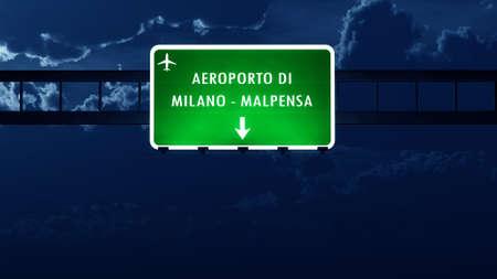 highway night: Milano Malpensa Italy Airport Highway Road Sign at Night 3D Illustration